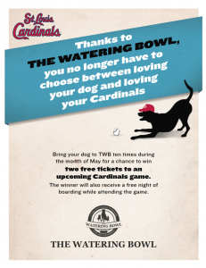 Bring your dog to either or both locations 10 times for  a chance to win tickets to a Cardinals game.